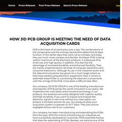 HOW JID PCB GROUP IS MEETING THE NEED OF DATA ACQUISITION CARDS