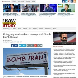 Utah group sends anti-war message with 'Bomb Iran' billboard