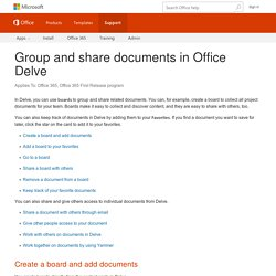 Group and share documents in Office Delve
