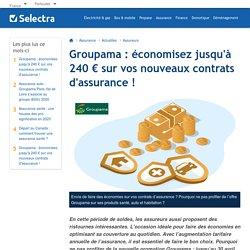 Groupama : économisez jusqu'à 240 € sur vos nouveaux contrats d'assurance !