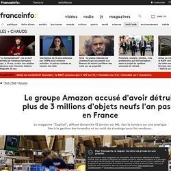 Le groupe Amazon accusé d'avoir détruit plus de 3 millions d'objets neufs l'an passé en France
