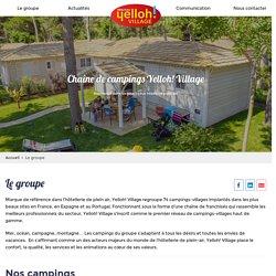 Le groupe de campings Yelloh! Village