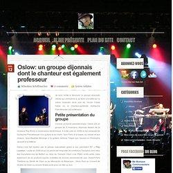 Oslow, groupe dijonnais dont le guitariste donne des cours en ligne