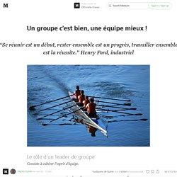 Un groupe c'est bien, une équipe c'est mieux ! — Officielle France