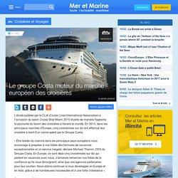 Le groupe Costa moteur du marché européen des croisières