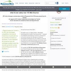 Groupe Eurotunnel : Le Tunnel sous la Manche: un lien vital d'une valeur de 115 Md d'euros