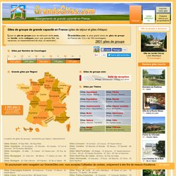 Gite de groupe, grand gite, location gites en France - GrandsGites.com