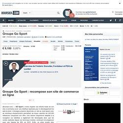Groupe Go Sport: recompose son site de commerce en ligne
