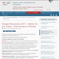 Groupe Ressources 2011 : Fables for our Times - from Aesop to Thurber