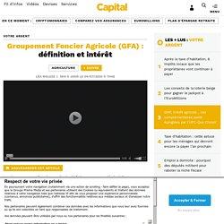 Groupement Foncier Agricole (GFA) : définition et intérêt