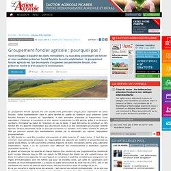 Groupement foncier agricole : pourquoi pas ?