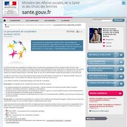 Le groupement de coopération sanitaire (GCS)