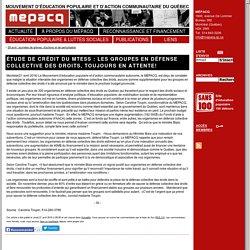 Étude de crédit du MTESS : Les groupes en défense collective des droits, toujours en attente! – MÉPACQ