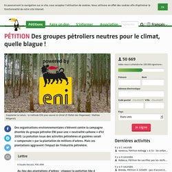 Des groupes pétroliers neutres pour le climat, quelle blague