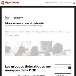 Les groupes thématiques numériques de la DNE – Éducation, numérique et recherche