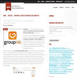 GroupNic. Espaces d'echanges collaboratifs