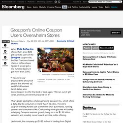 Groupon's Online Coupon Users Overwhelm Stores