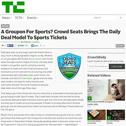 A Groupon For Sports? Crowd Seats Brings The Daily Deal Model To Sports Tickets