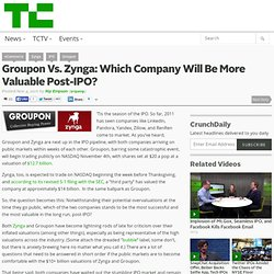 Groupon Vs. Zynga: Which Company Will Be More Valuable Post-IPO?