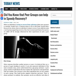 Did You Know that Peer Groups can help in Speedy Recovery?