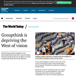 Groupthink is depriving the West of vision