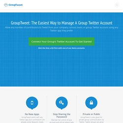 GroupTweet | Helping groups communicate privately via Twitter - Twitter Groups are here!