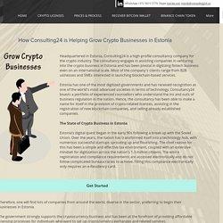 Grow Crypto Businesses in Estonia