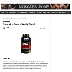 Grow XL - Does it Really Work? - Muscles Zone