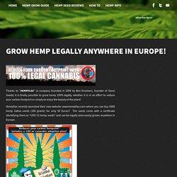Grow hemp legally anywhere in Europe! - Hemp Seed Shop
