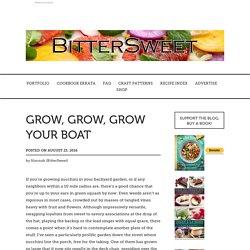 Grow, Grow, Grow Your Boat – BitterSweet
