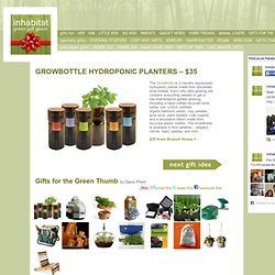 Gifts for the Green Thumb GROWBOTTLE HYDROPONIC PLANTERS - $35 – Green Holiday Gift Guide