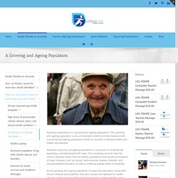 A Growing and Ageing Population - HSC PDHPE