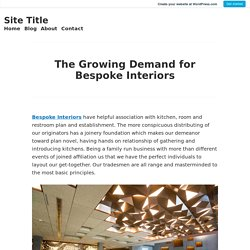 The Growing Demand for Bespoke Interiors
