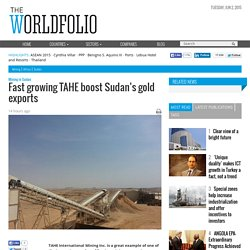 Fast growing TAHE boost Sudan's gold exports