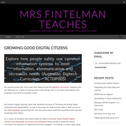Growing Good Digital Citizens