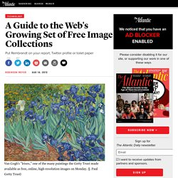 A Guide to the Web's Growing Set of Free Image Collections - Robinson Meyer
