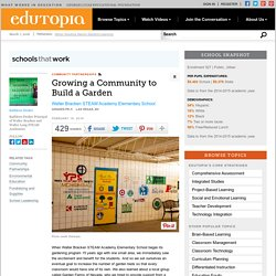 Growing a Community to Build a Garden
