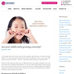 Are your child's teeth growing correctly? - Vistadent