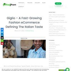 Giglio - A Fast-Growing Fashion eCommerce Defining The Italian Taste