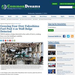 Growing Fear Over Fukushima Fuel Pool 4 as Wall Bulge Detected