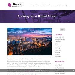 Growing Up A Global Citizen - Knovva Academy
