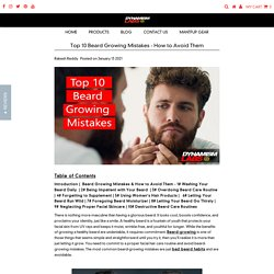 Top 10 Beard Growing Mistakes - How to Avoid Them – Dynamism Labs