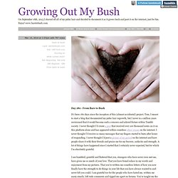 Growing Out My Bush