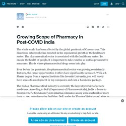Growing Scope of Pharmacy In Post-COVID India: ext_5436670 — LiveJournal