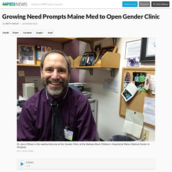 Growing Need Prompts Maine Med to Open Gender Clinic