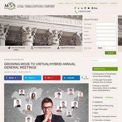 Growing Move to Virtual/Hybrid Annual General Meetings