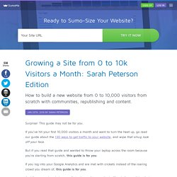 Growing a Site from 0 to 10k Visitors a Month: Sarah Peterson Edition
