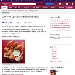 All Grown Up: Chicken Fingers for Adults - Food on Shine
