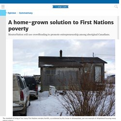 A home-grown solution to First Nations poverty