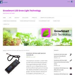 GrowSmart LED Grow Light Spectrum Controller Kit